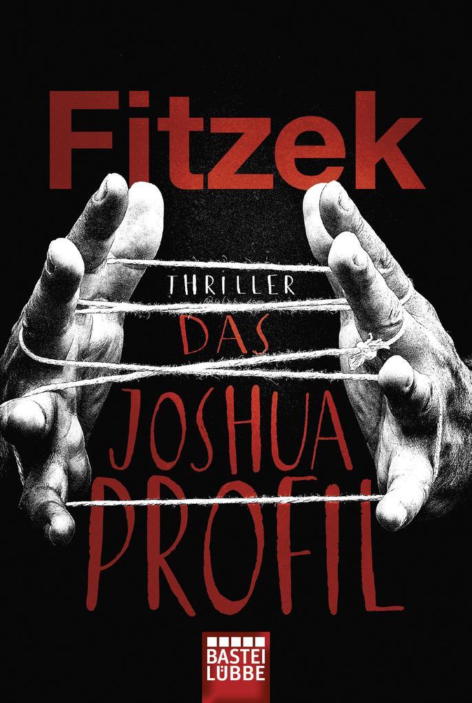 Das Joshua-Profil als Taschenbuch von Sebastian Fitzek