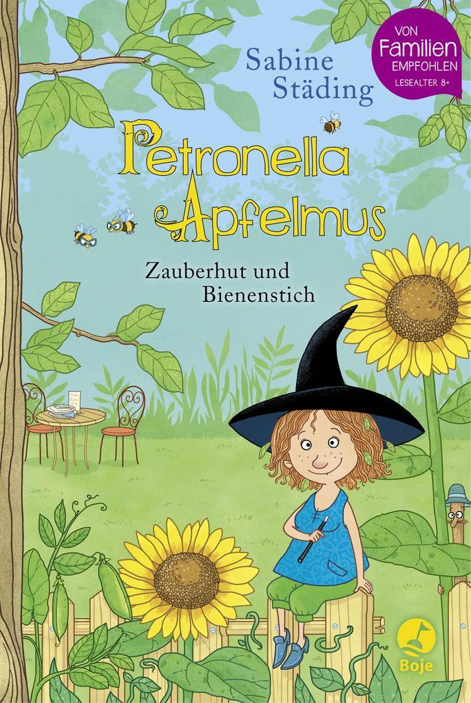 Petronella Apfelmus 04 - Zauberhut und Bienenstich als Buch von Sabine Städing