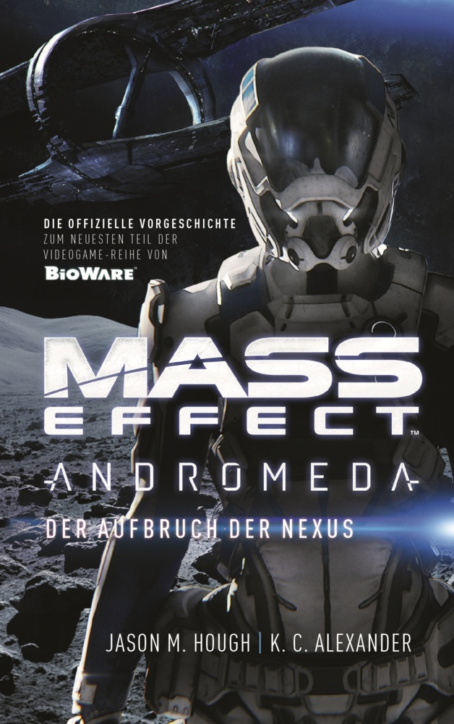 Mass Effect: Andromeda - Der Aufbruch der Nexus als Buch von Jason M. Hough, K. C. Alexander