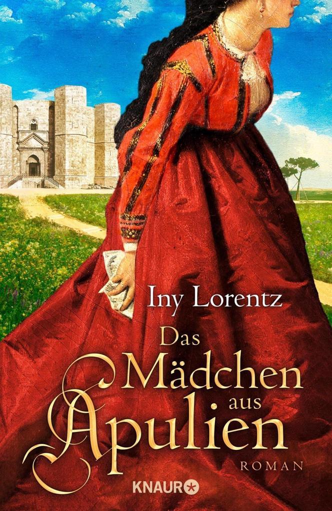 Das Mädchen aus Apulien als Buch von Iny Lorentz