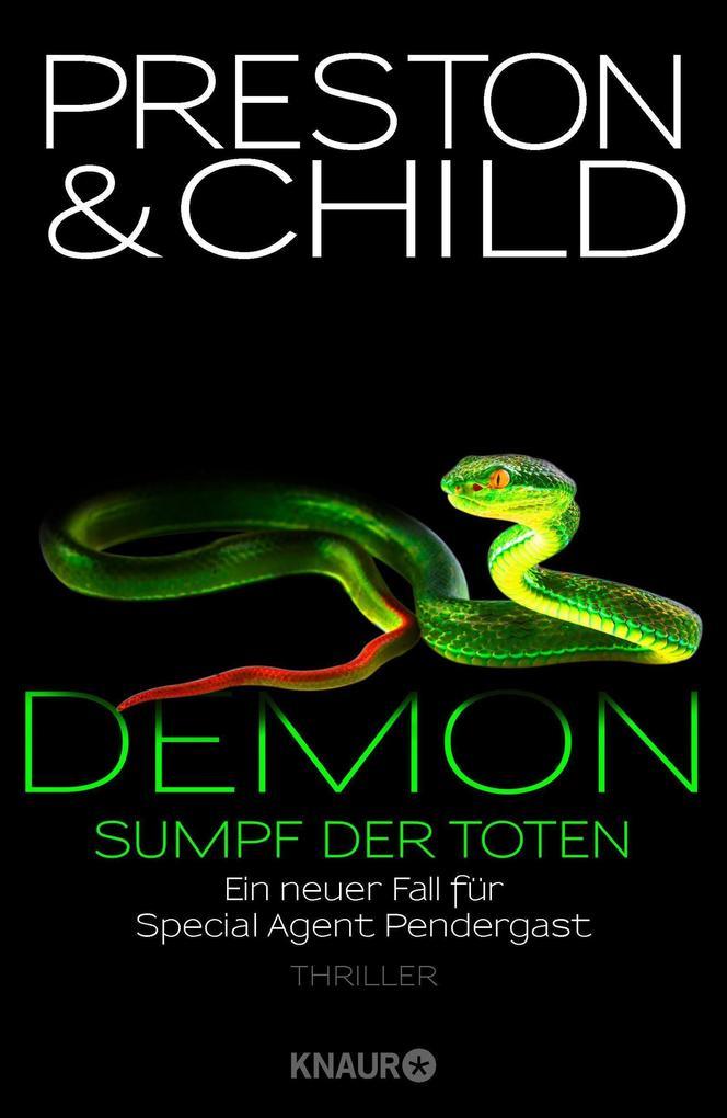 Demon - Sumpf der Toten als Buch von Douglas Preston, Lincoln Child