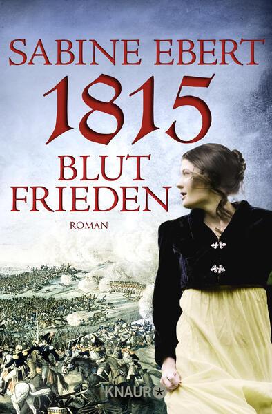 1815 - Blutfrieden als Taschenbuch von Sabine Ebert