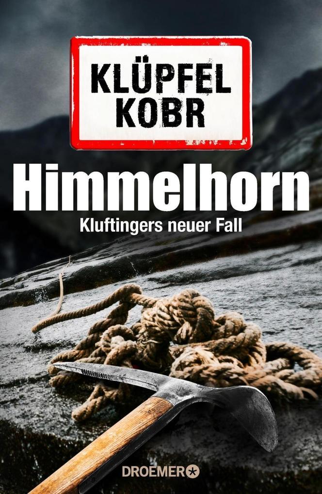 Himmelhorn als Buch von Volker Klüpfel, Michael Kobr