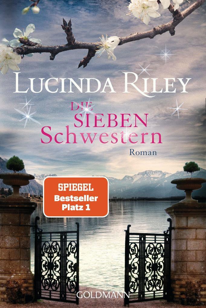 Die sieben Schwestern als Taschenbuch von Lucinda Riley