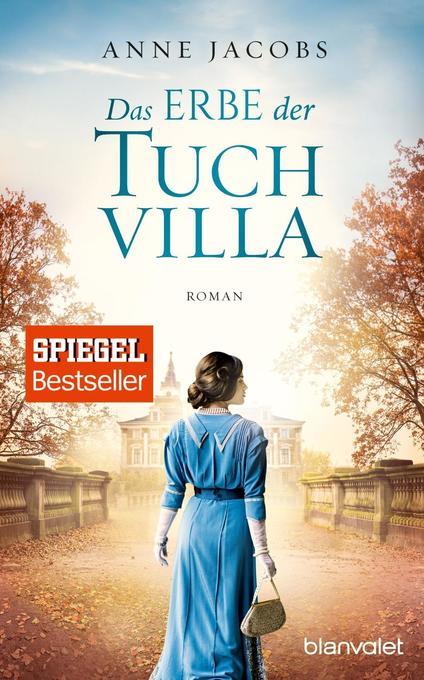 Das Erbe der Tuchvilla als Taschenbuch von Anne Jacobs