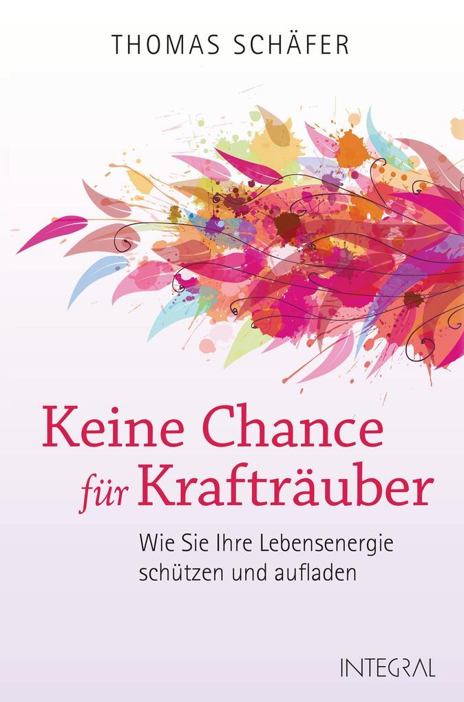 Keine Chance für Krafträuber als Buch von Thomas Schäfer