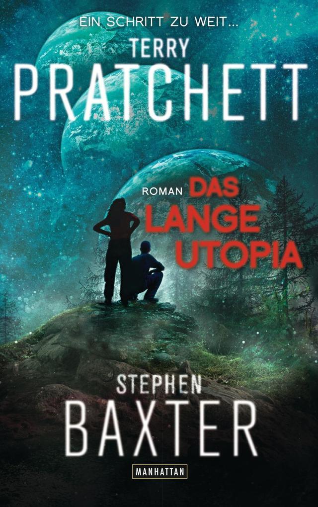 Das Lange Utopia als Buch von Terry Pratchett, Stephen Baxter