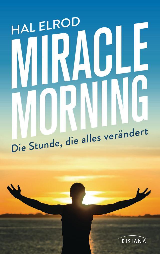 Miracle Morning als Buch von Hal Elrod