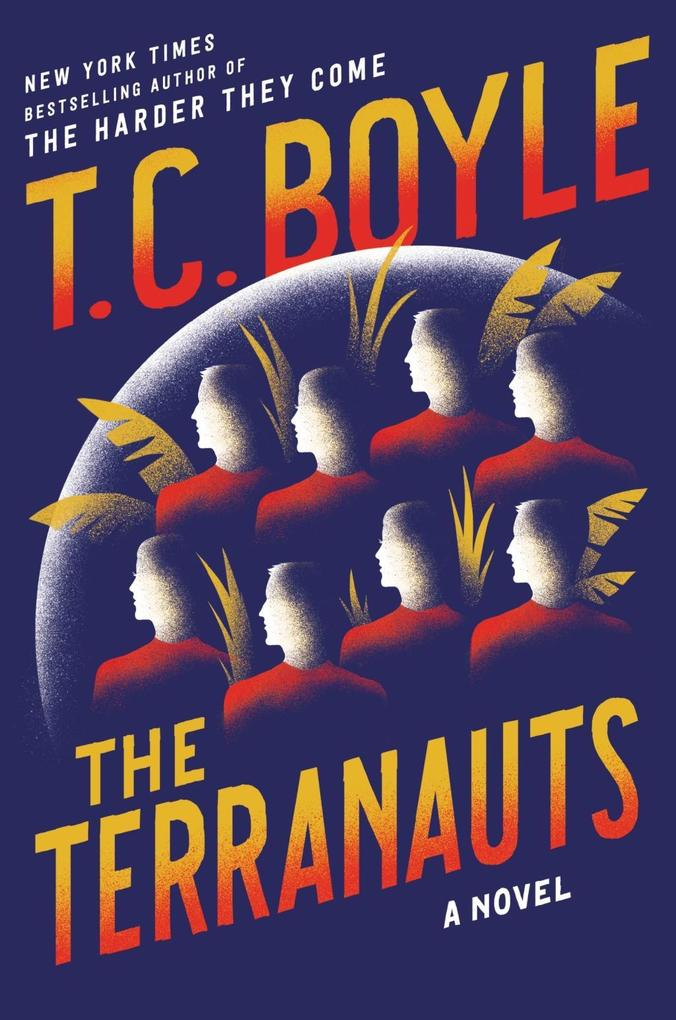 The Terranauts als eBook von T. C. Boyle