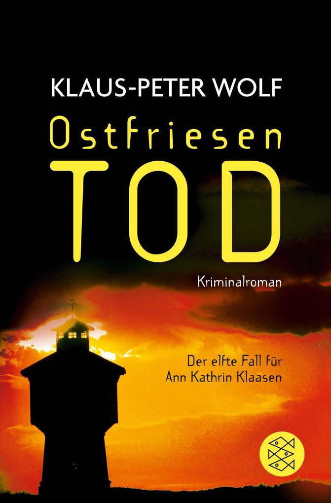 Ostfriesentod als Taschenbuch von Klaus-Peter Wolf