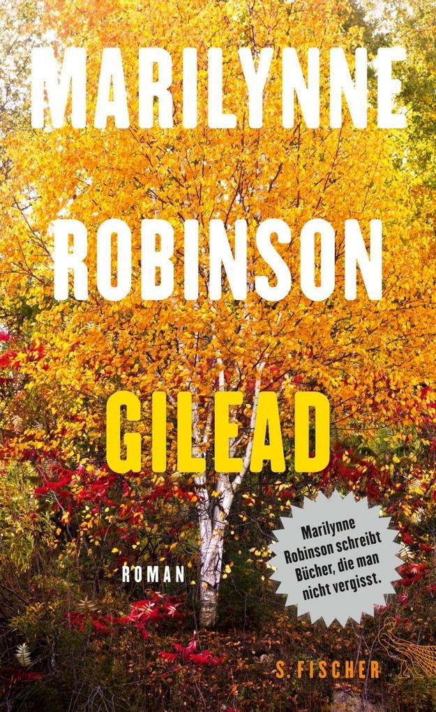 Gilead als Buch von Marilynne Robinson