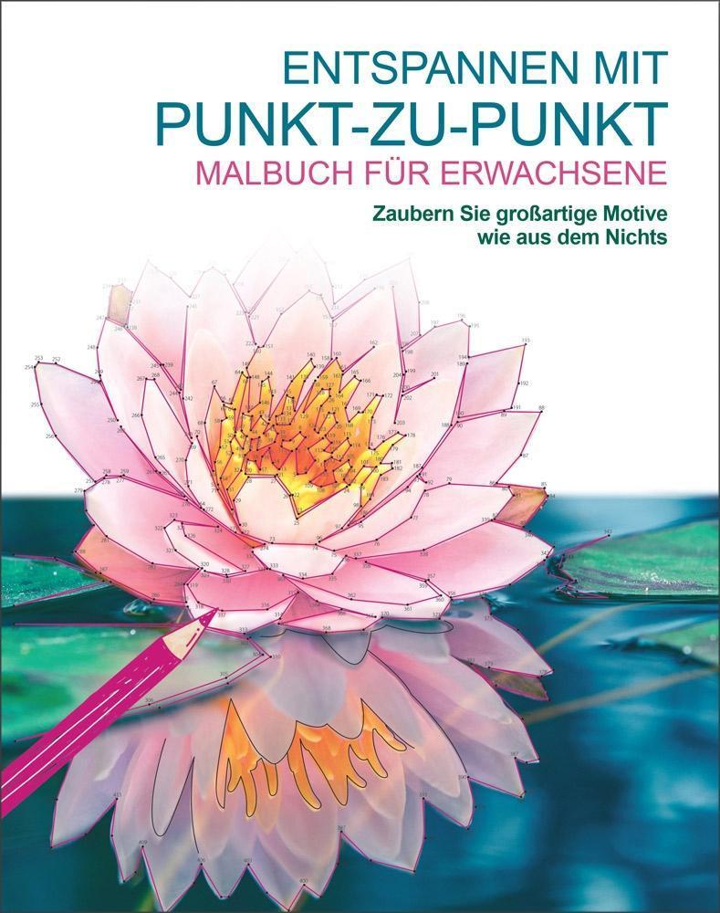Malen und entspannen: Entspannen mit Punkt-zu-Punkt als Buch von David Woodroffe