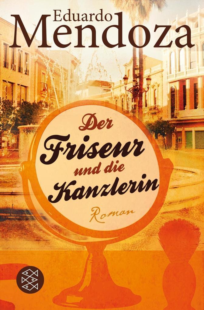 Der Friseur und die Kanzlerin als Taschenbuch v...