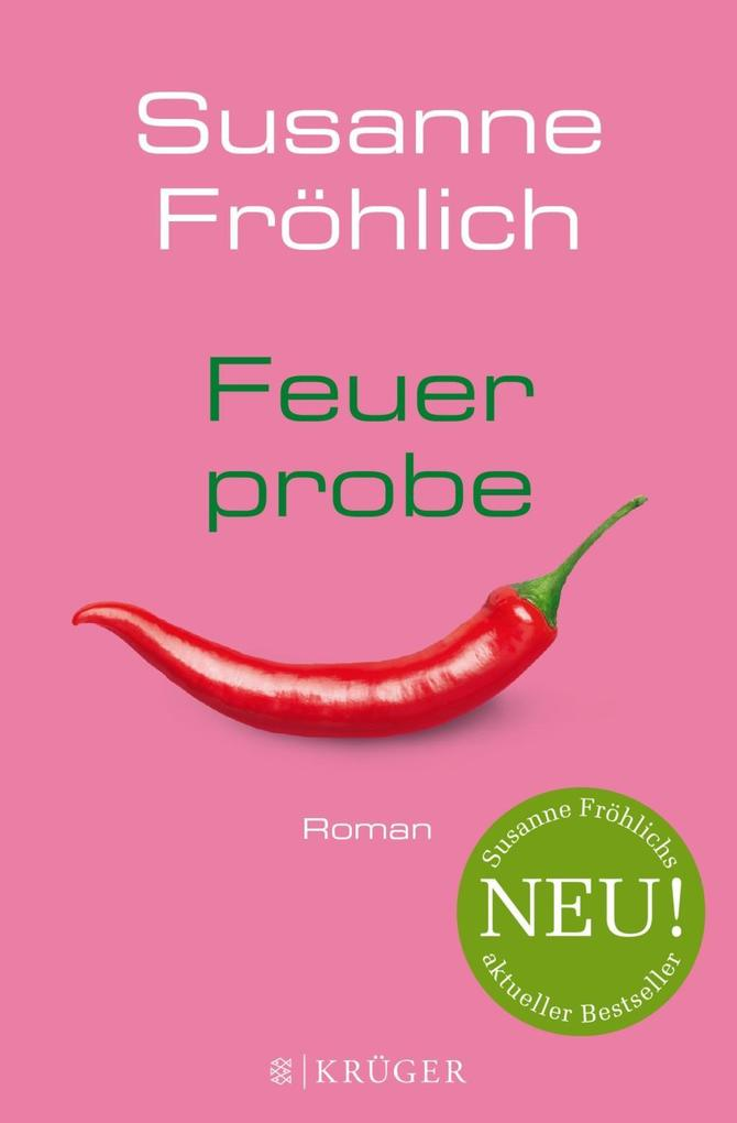 Feuerprobe als Buch von Susanne Fröhlich