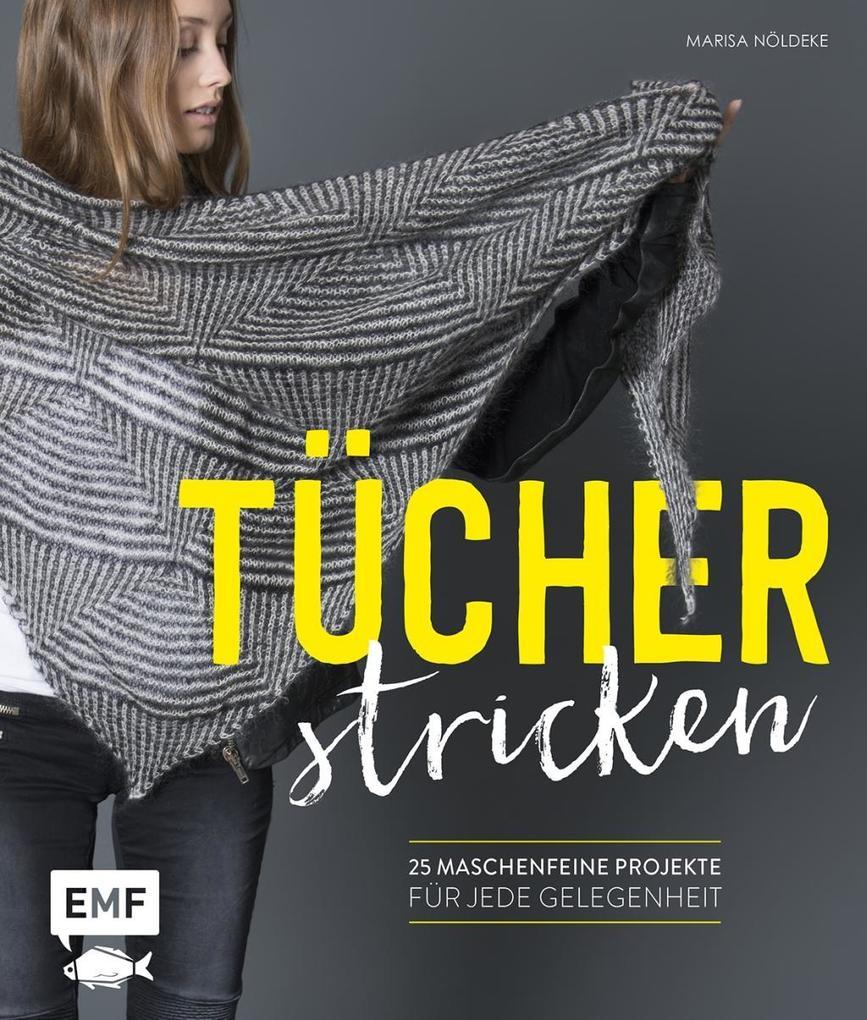 Tücher stricken als Buch von Marisa Nöldeke