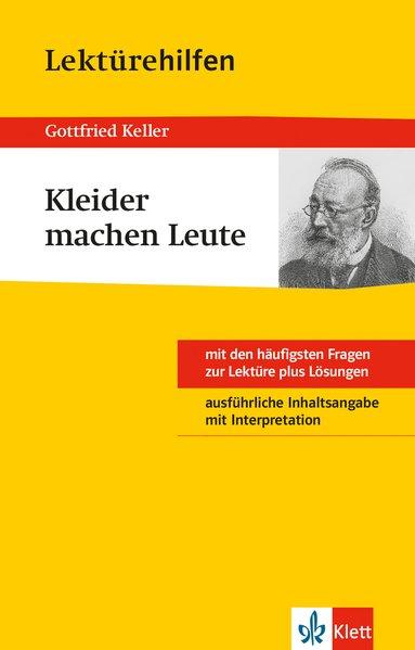 Lektürehilfen Gottfried Keller Kleider machen Leute als Buch von Gottfried Keller