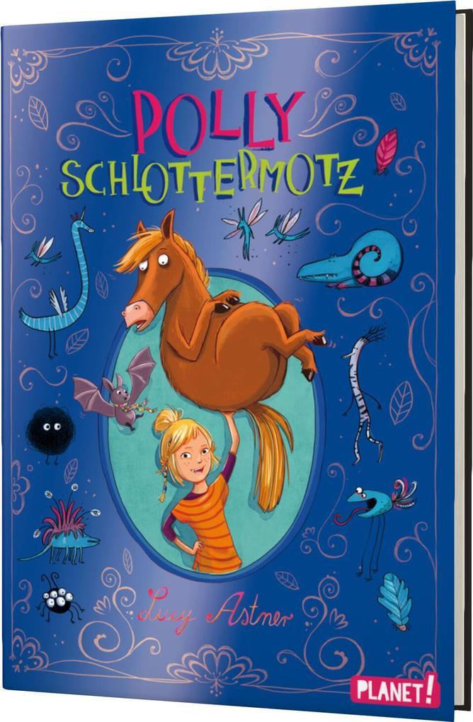 Polly Schlottermotz als Buch von Lucy Astner