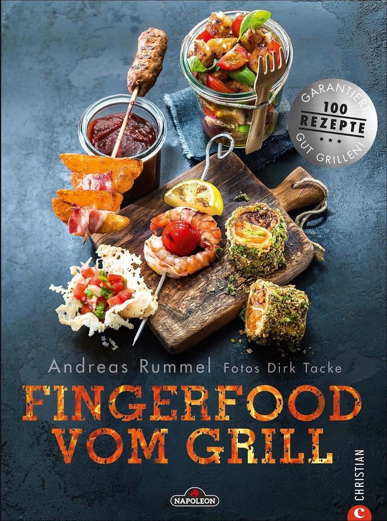 Fingerfood vom Grill als Buch von Andreas Rummel