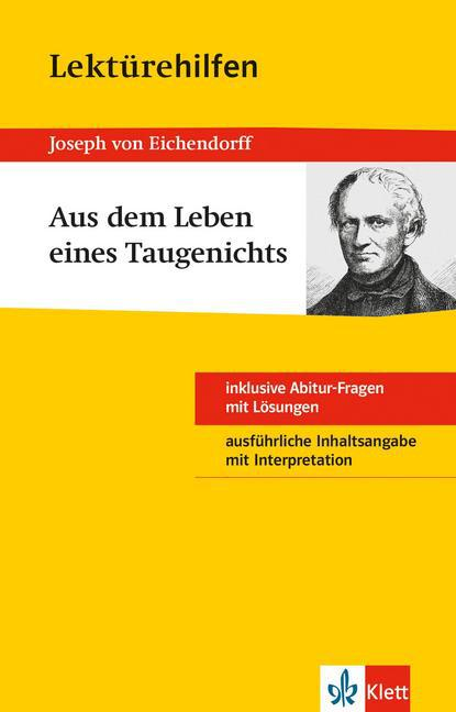 Lektürehilfen Joseph von Eichendorff Aus dem Leben eines Taugenichts als Buch von Joseph von Eichendorff