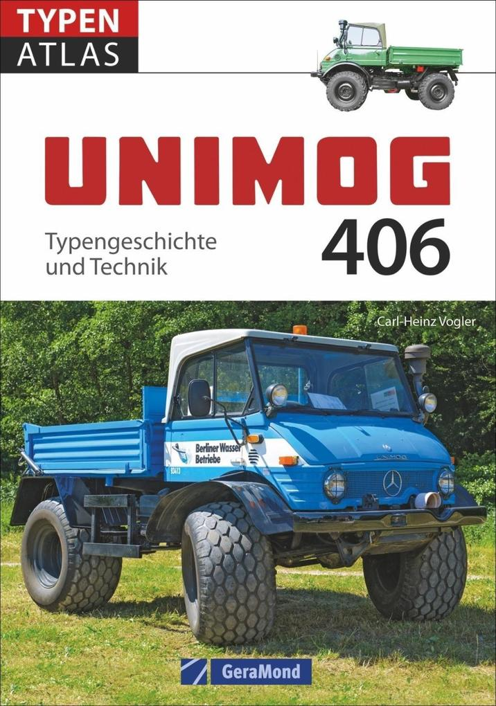 Unimog 406 als Buch von Carl-Heinz Vogler