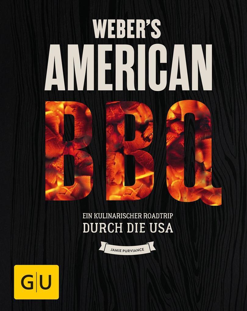 Weber's American BBQ als Buch von Jamie Purviance