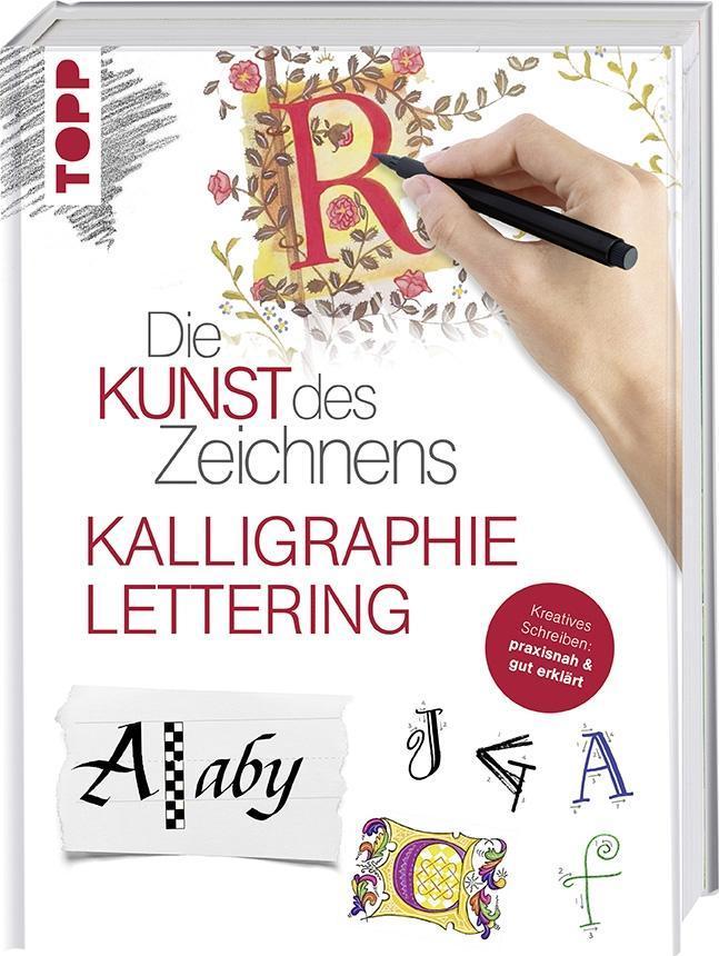 Die Kunst des Zeichnens - Kalligraphie & Lettering als Buch von