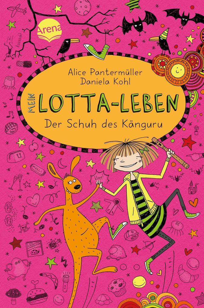 Mein Lotta-Leben 10. Der Schuh des Känguru als Buch von Alice Pantermüller