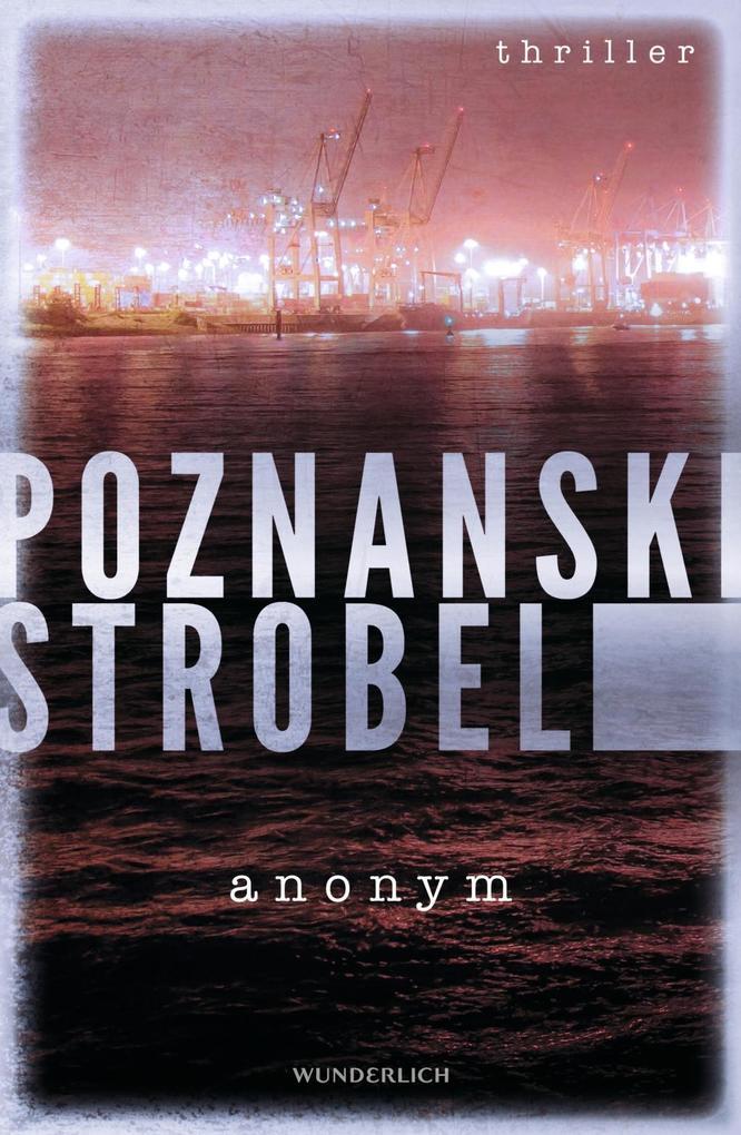 Anonym als Buch von Ursula Poznanski, Arno Strobel