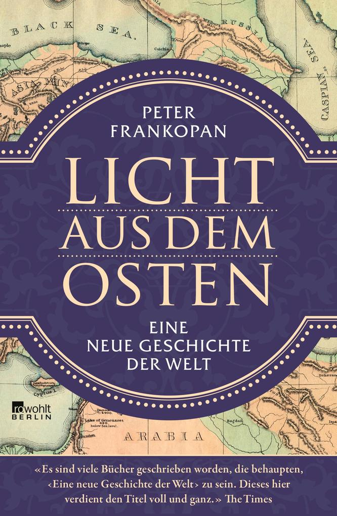 Licht aus dem Osten als Buch von Peter Frankopan
