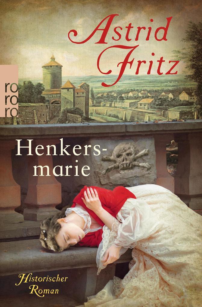 Henkersmarie als Taschenbuch von Astrid Fritz