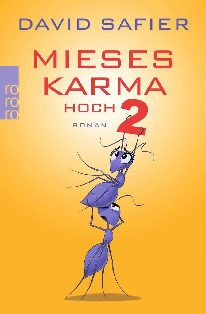 Mieses Karma hoch 2 als Taschenbuch von David Safier