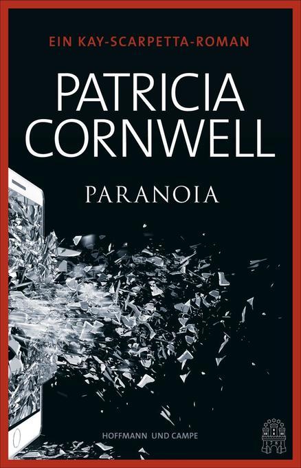 Paranoia als Buch von Patricia Cornwell