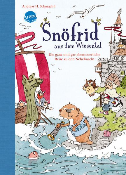 Snöfrid aus dem Wiesental 02. Die ganz und gar abenteuerliche Reise zu den Nebelinseln als Buch von Andreas H. Schmachtl