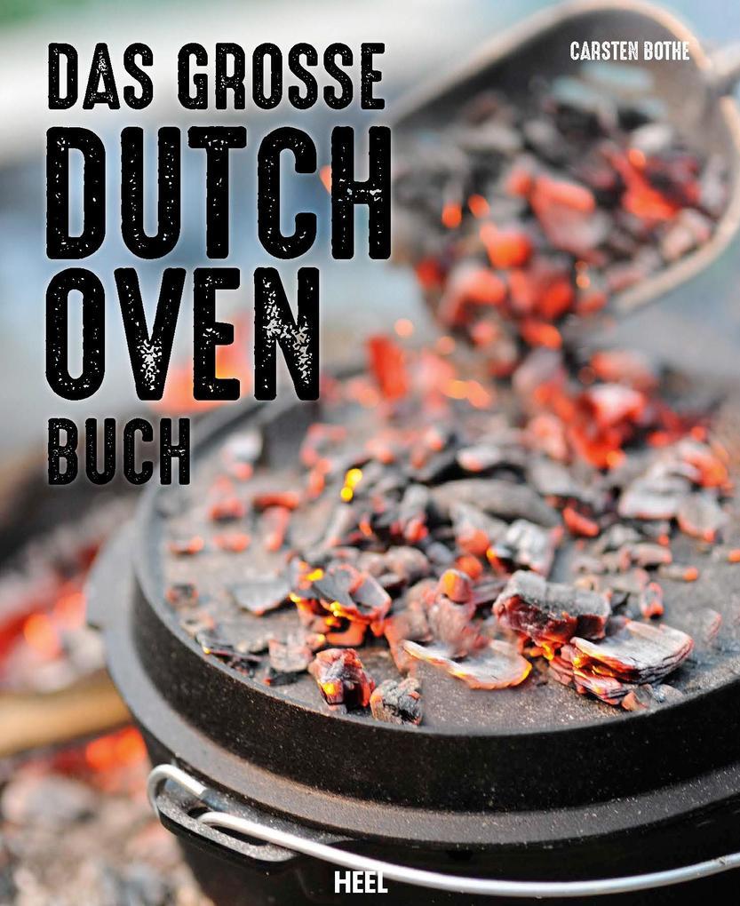 Das große Dutch Oven Buch als Buch von Carsten Bothe