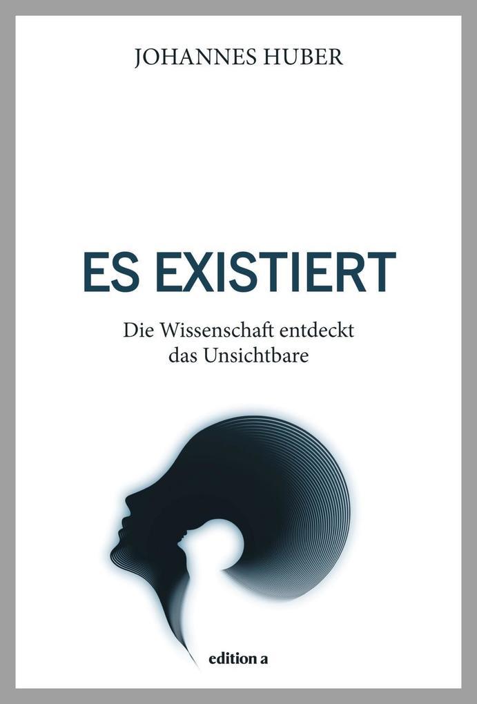 Es existiert als Buch von Johannes Huber