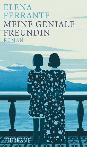 Meine geniale Freundin als Buch von Elena Ferrante