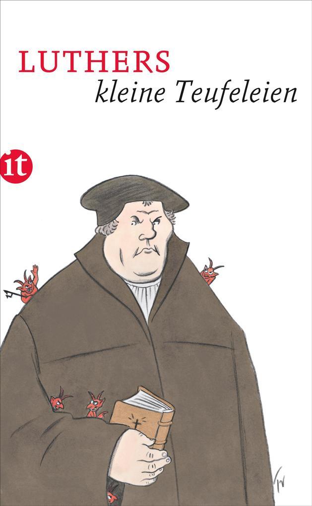 Luthers kleine Teufeleien als Taschenbuch von Martin Luther
