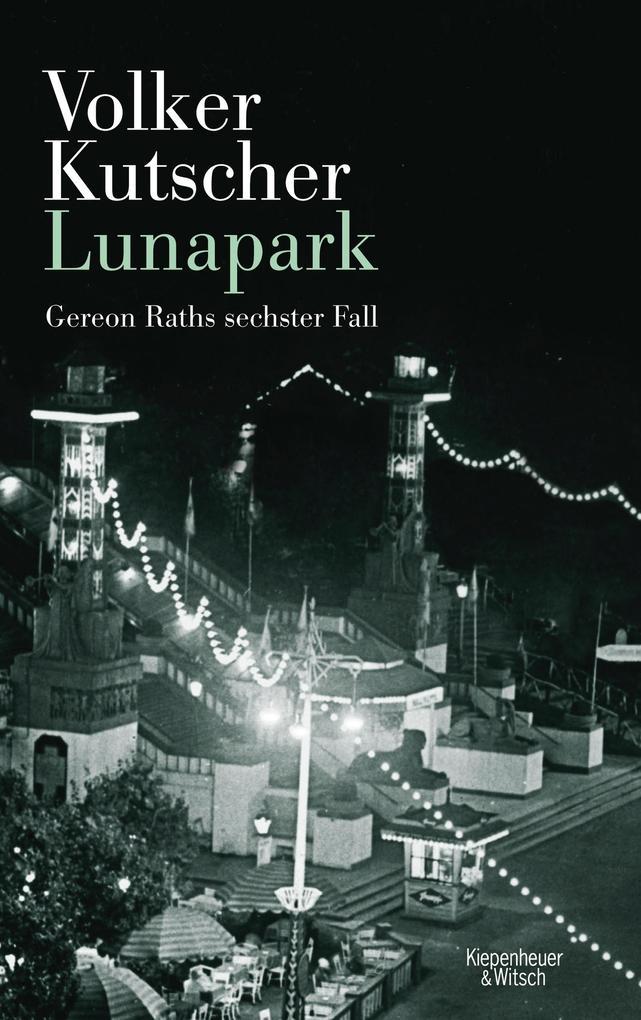 Lunapark als Buch von Volker Kutscher