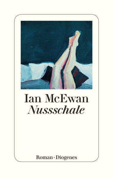 Nussschale als Buch von Ian McEwan