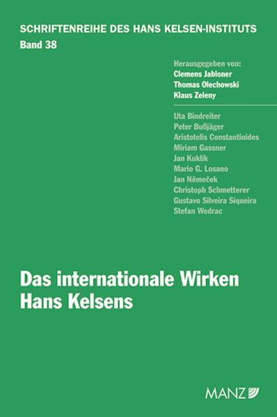 Das internationale Wirken Hans Kelsens als Buch von