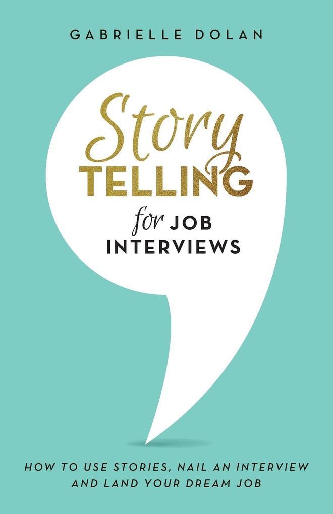 Storytelling for Job Interviews als Taschenbuch...