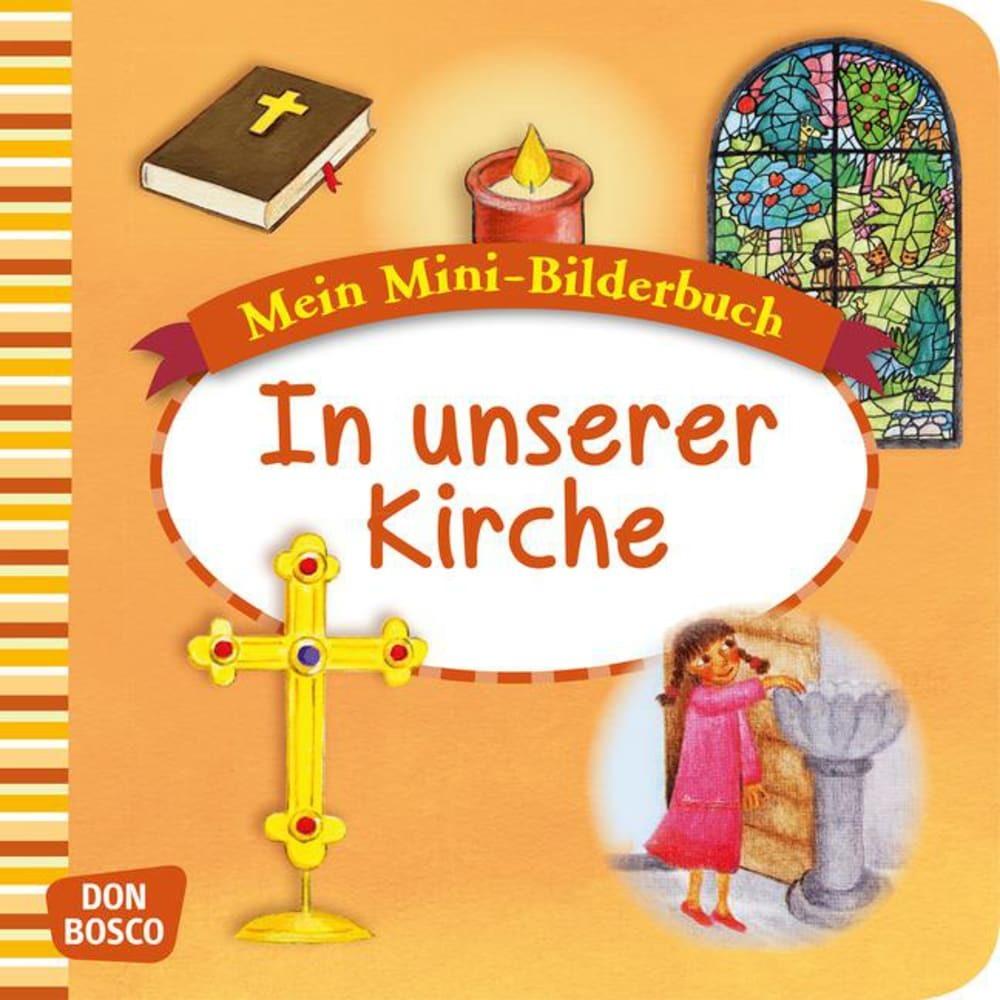 Mein Mini-Bilderbuch: In unserer Kirche als Buch von Esther Hebert, Gesa Rensmann