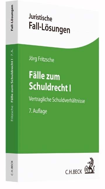 Fälle zum Schuldrecht I als Buch von Jörg Fritzsche