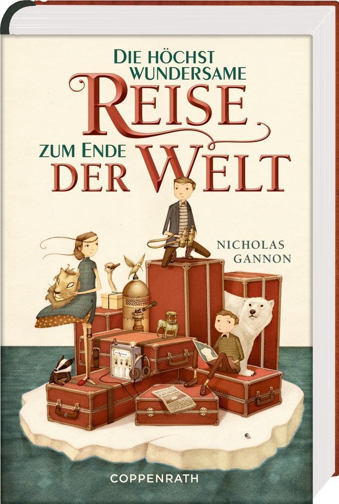 Die höchst wundersame Reise zum Ende der Welt als Buch von Nicholas Gannon