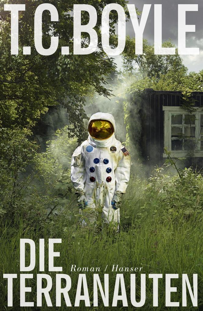 Die Terranauten als Buch von Tom Coraghessan Boyle
