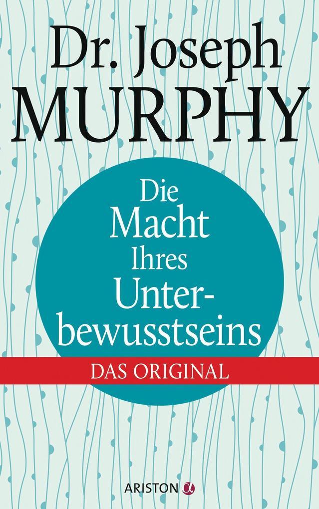 Die Macht Ihres Unterbewusstseins als Buch von Joseph Murphy