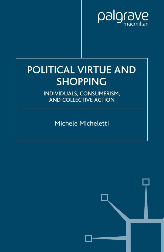 Political Virtue and Shopping als Buch von
