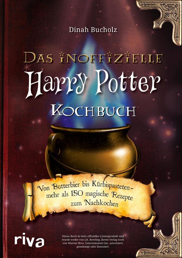 Das inoffizielle Harry-Potter-Kochbuch als Buch von Dinah Bucholz
