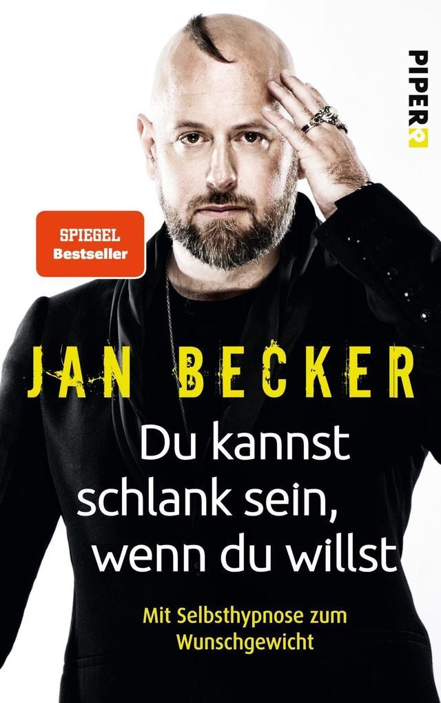 Du kannst schlank sein, wenn du willst als Buch von Jan Becker, Christiane Stella Bongertz