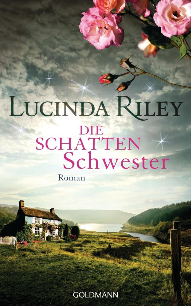 Die Schattenschwester als Buch von Lucinda Riley